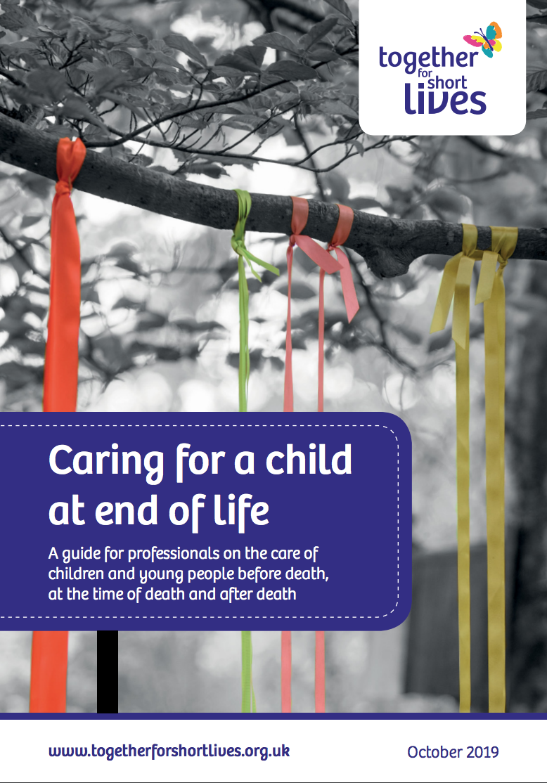 Together for Short Lives caring for a child at end of life